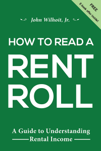 How To Read a Rent Roll by John Wilhoit, Jr.
